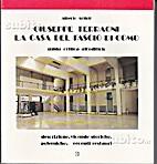 Giuseppe Terragni: la Casa del Fascio di…