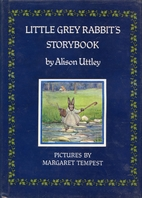 Little Grey Rabbit's Storybook by Alison…