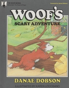 Woof's Scary Adventure (Woof Series, 9) by…