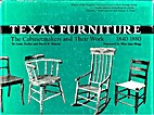 Texas Furniture: The Cabinetmakers and Their…