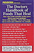 The Doctors Book of Foods that Heal by…