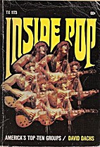 Inside Pop America's Top Ten Groups by David…