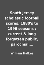South Jersey scholastic football scores,…