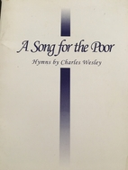 A Song for the Poor: Hymns by Charles…