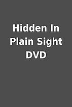Hidden In Plain Sight DVD
