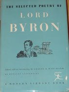 Selected Poetry of Lord Byron [ed. Leslie…