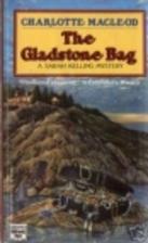 The Gladstone Bag by Charlotte MacLeod