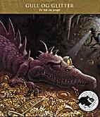 Hugin og Munin: Gull og glitter, En bok om…