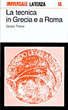 La tecnica in Grecia e a Roma by Giusto…