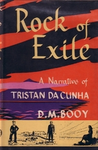 Rock of exile; a narrative of Tristan da…
