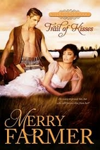 Trail of Kisses (Hot on the Trail Book 1) by…