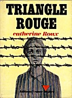 Triangle rouge by Catherine Roux