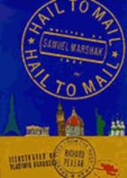 Hail to Mail by Samuil Marshak