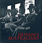Dupain's Australians by Frank Moorhouse and…