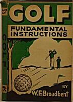 Golf - Fundamental Instructions by W. F.…