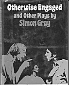 Otherwise Engaged And Other Plays by Simon…