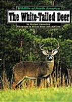 The White-Tailed Deer (Wildlife of North…