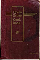 Queen Esther cook book by Queen Esther…