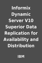 Informix Dynamic Server V10 Superior Data…