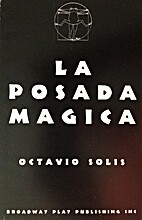 La Posada Magica by Octavio Solis