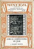 Com es confecciona un film by Josep Massó…
