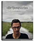 Olle Ljungström : jag är både listig och…