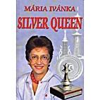 Silver Queen by Mária Ivánka