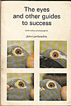 The eyes and other guides to success:…