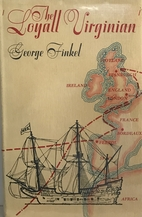 The Loyall Virginian by George Finkel