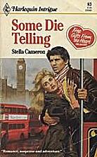 Some Die Telling by Stella Cameron