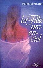 La fille arcenciel by Pierre Chatillon