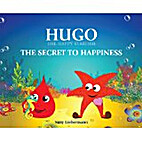 THE SECRET TO HAPPINESS (HUGO THE HAPPY…