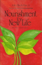 Nourishment for new life: Study notes ;…