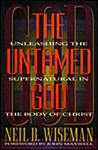 The Untamed God: Unleashing the Supernatural…