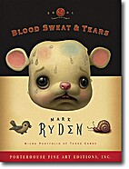 Mark Ryden Micro Portfolio 4: Blood Sweat &…