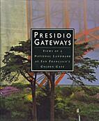 Presidio Gateways: Views of a National…