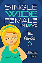The Fiancée (Single Wide Female in Love,…