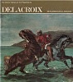 Delacroix by Phoebe Pool