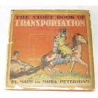 The Story Book of Transportation by Maud…