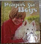 Prayers for boys by Herbert C. Alleman