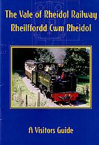 Vale of Rheidol Railway, The: Rheilffordd…