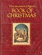 Reader's Digest Book of Christmas by…
