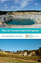Plan van transformatie ENCI-gebied