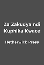 Za Zakudya ndi Kuphika Kwace by Hetherwick…