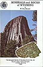 Minerals and Rocks of Wyoming by W. Dan…