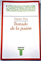 Tratado de la pasión by Eugenio…