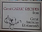 Great Garlic Recipes from Great American…