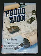 Proud Zion. by Hans Habe