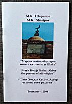 Shayh Hodja Ka'bul Ahbor the person of all…