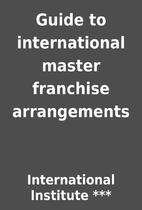 Guide to international master franchise…